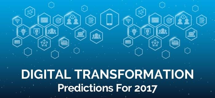 Digital Transformation Predictions for 2017.jpg