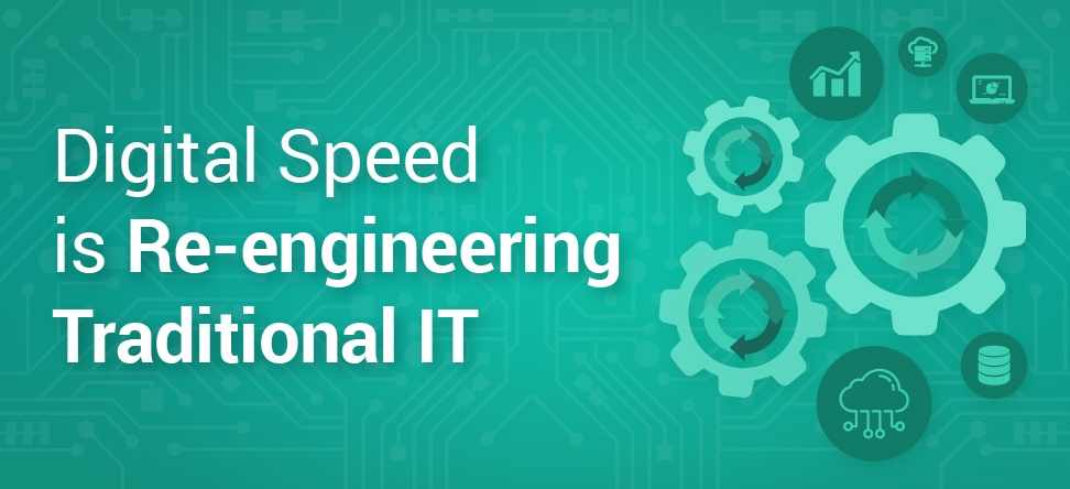 Digital speed is re-engineering traditional IT Banner-1.jpg