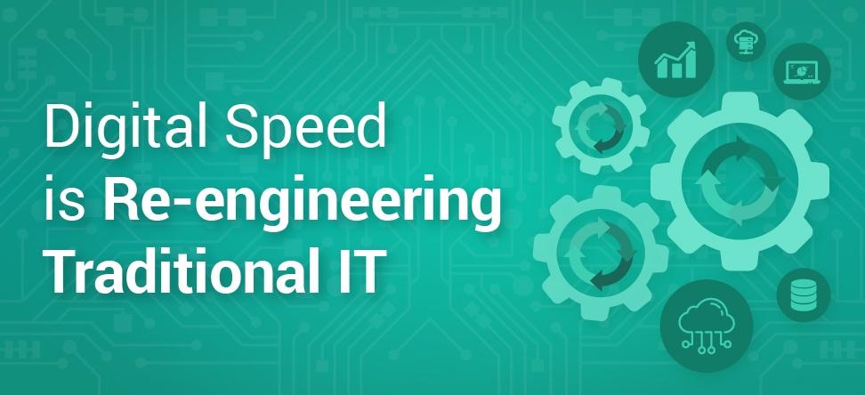 Digital speed is re-engineering traditional IT Banner-1.jpg