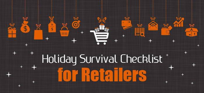 Holiday Survival Checklist for Retailers